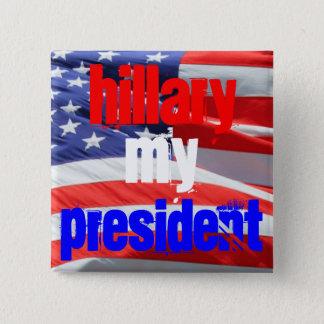 Badge Carré 5 Cm Vote pour Hillary Clinton, élections