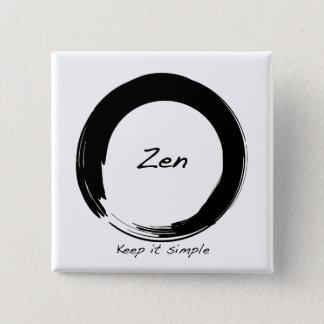 Badge Carré 5 Cm Zen : Maintenez-le simple