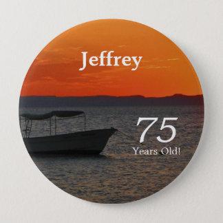 Badge Rond 10 Cm 75 années, Pin de bouton de bateau de pêche