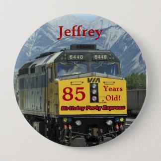 Badge Rond 10 Cm 85 années, Pin de bouton d'anniversaire de train