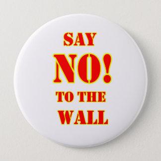 """Badge Rond 10 Cm Anti- Donald Trump """"disent NON ! au bouton de mur"""