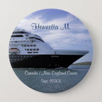 Badge Rond 10 Cm Arc lisse de bateau de croisière personnalisé