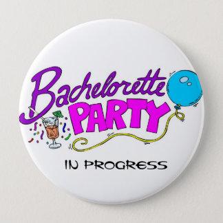Badge Rond 10 Cm Bouton en cours de partie de Bachelorette