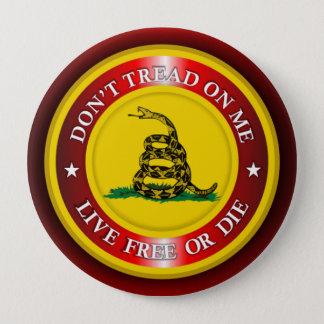 Badge Rond 10 Cm DTOM - Libres vivants ou meurent 2 (le rouge)