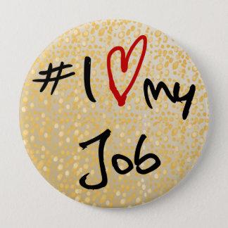 Badge Rond 10 Cm J'aime (coeur) mon travail noir et le rouge sur la