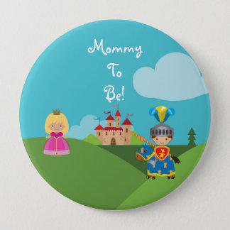 Badge Rond 10 Cm Maman personnalisée par chevalier de conte de fées