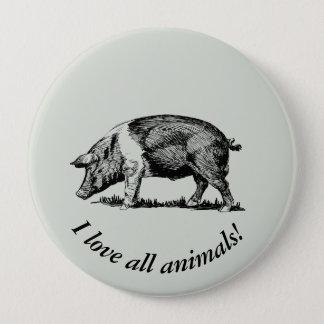 Badge Rond 10 Cm Porc