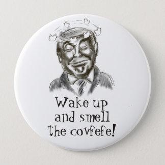 Badge Rond 10 Cm Rêve drôle de Donald Trump Covfefe