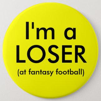 Badge Rond 15,2 Cm Bouton de perdant du football d'imaginaire