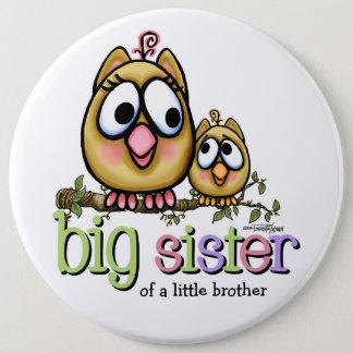 Badge Rond 15,2 Cm Huée pour la grande soeur
