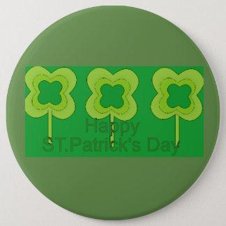 Badge Rond 15,2 Cm le jour de St Patrick heureux
