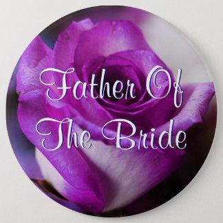 Badge Rond 15,2 Cm Le père pourpre de la jeune mariée s'est levé