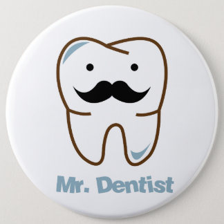 Badge Rond 15,2 Cm M. sourire de dentiste