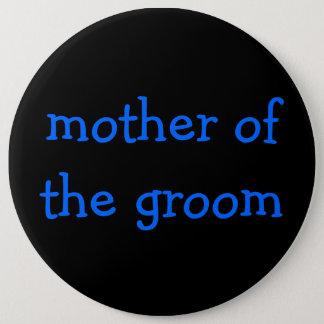 Badge Rond 15,2 Cm mère du bouton de marié