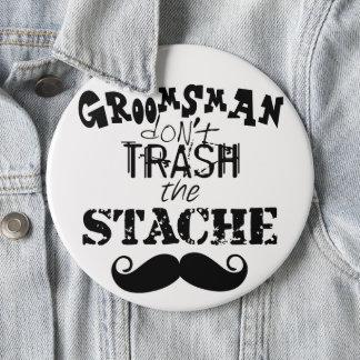 Badge Rond 15,2 Cm Pas trash hippie de moustache de Stache le rétro