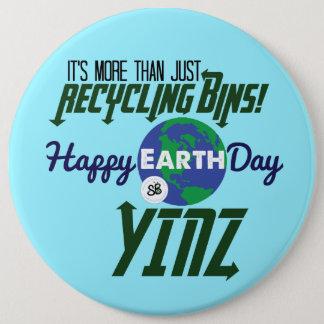 Badge Rond 15,2 Cm Pin méga de bouton de Yinz de jour de la terre