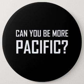 Badge Rond 15,2 Cm Pouvez vous être plus Pacifiques