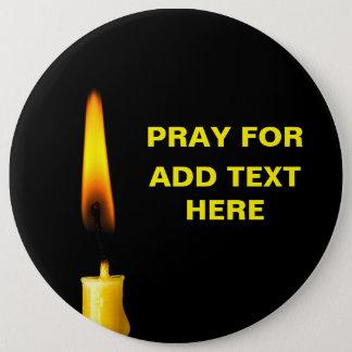 Badge Rond 15,2 Cm Priez pour ajoutent le texte