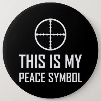 Badge Rond 15,2 Cm Site d'arme à feu mon symbole de paix