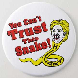 Badge Rond 15,2 Cm Vous ne pouvez pas faire confiance à ce serpent