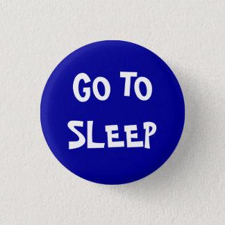 Badge Rond 2,50 Cm Allez dormir