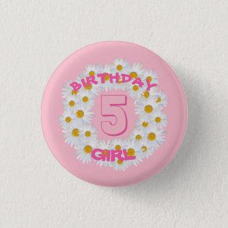Badge Rond 2,50 Cm Anneau de marguerite de fille d'anniversaire