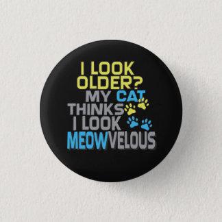 Badge Rond 2,50 Cm Anniversaire drôle - slogan de CAT