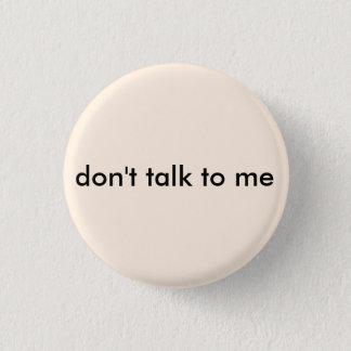Badge Rond 2,50 Cm Antisocial ne me parlez pas le bouton