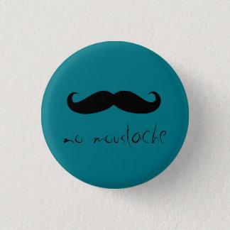 Badge Rond 2,50 Cm aucune moustache