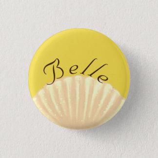 Badge Rond 2,50 Cm Belle