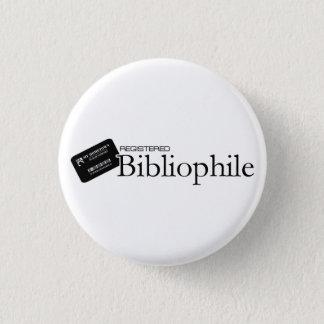 Badge Rond 2,50 Cm Bibliophile enregistré
