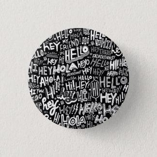 Badge Rond 2,50 Cm Bonjour arrière - plan noir de Pin