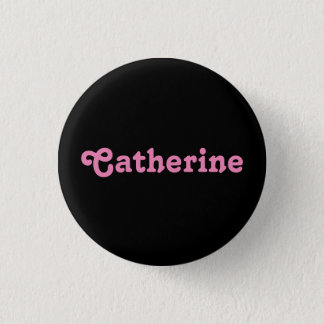 Badge Rond 2,50 Cm Bouton Catherine
