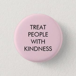 Badge Rond 2,50 Cm Bouton de gentillesse