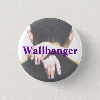 Badge Rond 2,50 Cm Bouton de Wallbanger