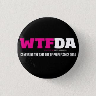 Badge Rond 2,50 Cm Bouton de WTFDA