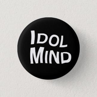 Badge Rond 2,50 Cm Bouton d'esprit d'idole
