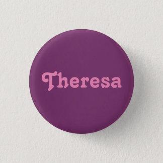 Badge Rond 2,50 Cm Bouton Theresa