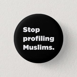 Badge Rond 2,50 Cm Cessez de profiler le bouton de musulmans