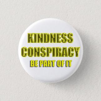 Badge Rond 2,50 Cm conspiration blanche de gentillesse