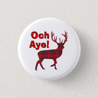 Badge Rond 2,50 Cm De l'indépendance mâle écossais oh oui