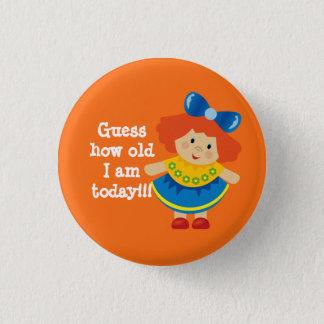 Badge Rond 2,50 Cm Devinez à quel point vieux je suis le bouton de