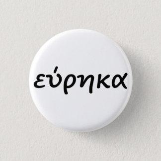 Badge Rond 2,50 Cm Eureka dans le Grec
