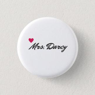 Badge Rond 2,50 Cm Goupille de Mme Darcy