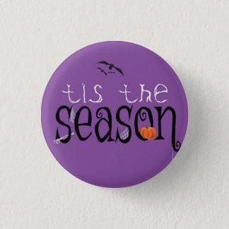 Badge Rond 2,50 Cm Halloween Tis la saison
