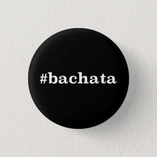 Badge Rond 2,50 Cm Hashtag Bachata