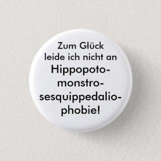 Badge Rond 2,50 Cm Hippopotomonstrosesquippedaliophobie !
