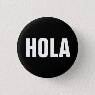 Badge Rond 2,50 Cm Hola