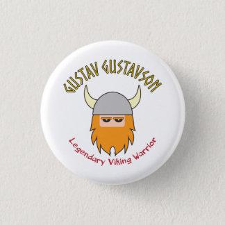 Badge Rond 2,50 Cm Insigne de Gustav Gustavson Viking