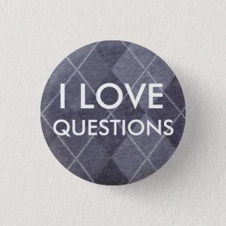 Badge Rond 2,50 Cm J'AIME DES QUESTIONS -- Jacquard gris